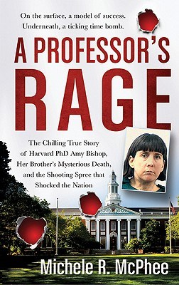 A Professor's Rage By McPhee, Michele R.