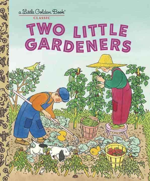 Two Little Gardeners By Brown, Margaret Wise/ Hurd, Edith Thacher/ Elliot, Gertrude (ILT)/ Espenscheid, Gertrude E. (ILT)